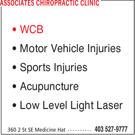Associates Chiropractic and Acupuncture Clinic (403-527-9777) - Display Ad - • WCB • Motor Vehicle Injuries • Sports Injuries • Acupuncture • Low Level Light Laser
