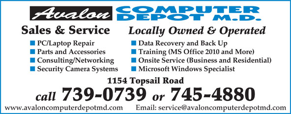 Avalon Computer Depot M.D. (709-745-4880) - Annonce illustrée======= - Sales & Service Locally Owned & Operated PC/Laptop Repair Data Recovery and Back Up Parts and Accessories Training (MS Office 2010 and More) Consulting/Networking Onsite Service (Business and Residential) Security Camera Systems Microsoft Windows Specialist 1154 Topsail Road call 739-0739 or 745-4880