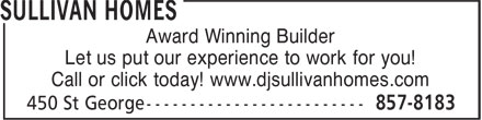 Sullivan Homes (506-857-8183) - Annonce illustrée======= - Award Winning Builder Let us put our experience to work for you! Call or click today! www.djsullivanhomes.com