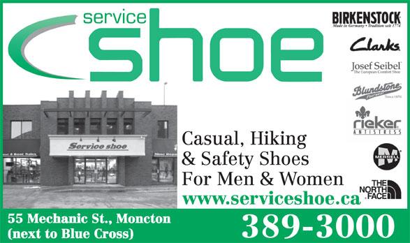 Service Shoe Repair & Boot Shop Ltd (506-389-3000) - Annonce illustrée======= - service Casual, Hiking & Safety Shoes For Men & Women www.serviceshoe.ca 55 Mechanic St., Moncton 389-3000 (next to Blue Cross)