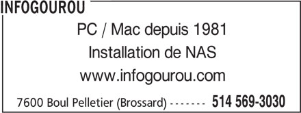 Infogourou (514-569-3030) - Annonce illustrée======= - INFOGOUROU PC / Mac depuis 1981 Installation de NAS www.infogourou.com 7600 Boul Pelletier (Brossard) ------- 514 569-3030