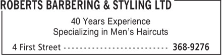 Roberts Barbering & Styling Ltd (709-368-9276) - Annonce illustrée======= - Specializing in Men's Haircuts 40 Years Experience