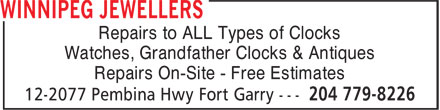 Winnipeg Jewellers (204-779-8226) - Annonce illustrée======= - Repairs to ALL Types of Clocks Watches, Grandfather Clocks & Antiques Repairs On-Site - Free Estimates
