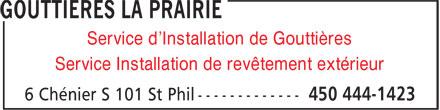 Gouttières La Prairie (450-444-1423) - Annonce illustrée======= - Service d'Installation de Gouttières Service Installation de revêtement extérieur