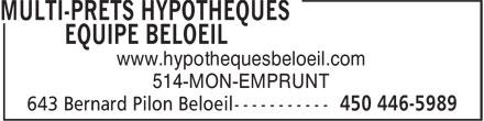 Multi-Prêts Hypothèques Équipe Beloeil (450-446-5989) - Display Ad - 514-MON-EMPRUNT www.hypothequesbeloeil.com