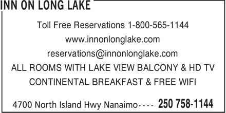 Inn On Long Lake (250-758-1144) - Annonce illustrée======= - www.innonlonglake.com ALL ROOMS WITH LAKE VIEW BALCONY & HD TV CONTINENTAL BREAKFAST & FREE WIFI Toll Free Reservations 1-800-565-1144