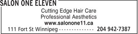 Salon One Eleven (204-942-7387) - Display Ad - Cutting Edge Hair Care Professional Aesthetics www.salonone11.ca