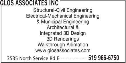 Glos Associates Inc (519-966-6750) - Display Ad - Structural-Civil Engineering Electrical-Mechanical Engineering & Municipal Engineering Architectural & Integrated 3D Design 3D Renderings Walkthrough Animation www.glosassociates.com