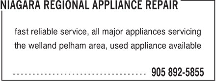 Niagara Regional Appliance Repair (905-892-5855) - Display Ad - fast reliable service, all major appliances servicing the welland pelham area, used appliance available
