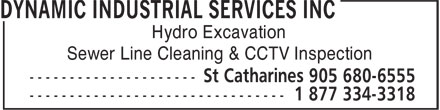 Dynamic Industrial Services Inc (1-877-334-3318) - Annonce illustrée======= - Hydro Excavation Sewer Line Cleaning & CCTV Inspection Hydro Excavation Sewer Line Cleaning & CCTV Inspection