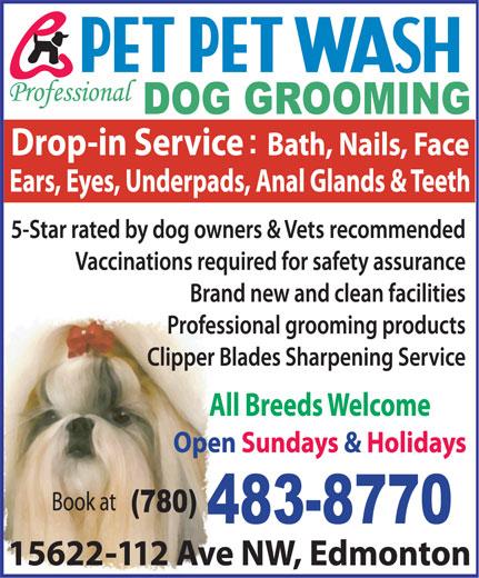 Pet Pet Wash Professional Dog Grooming Ltd (780-483-8770) - Annonce illustrée======= -