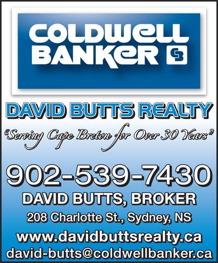 Coldwell Banker (902-539-7430) - Annonce illustrée======= - DAVID BUTTS, BROKER 208 Charlotte St., Sydney, NS www.davidbuttsrealty.ca 902-539-7430