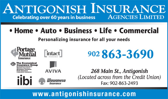 Antigonish Insurance Agencies Ltd (902-863-3690) - Display Ad - Celebrating over 60 years in business Personalizing insurance for all your needs 863-3690 Fax: 902-863-2493