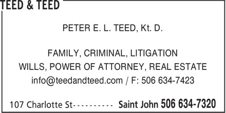 Teed & Teed (506-634-7320) - Annonce illustrée======= - PETER E. L. TEED, Kt. D. FAMILY, CRIMINAL, LITIGATION WILLS, POWER OF ATTORNEY, REAL ESTATE