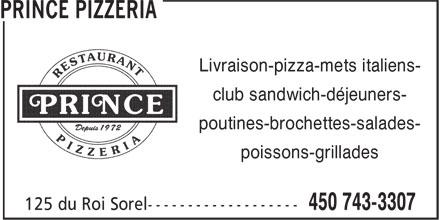 Prince Pizzeria (450-743-3307) - Display Ad - Livraison-pizza-mets italiens- club sandwich-déjeuners- poutines-brochettes-salades- poissons-grillades