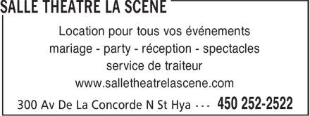 Salle Théâtre La Scène (450-252-2522) - Annonce illustrée======= - mariage - party - réception - spectacles service de traiteur www.salletheatrelascene.com Location pour tous vos événements