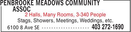 Penbrooke Meadows Community Association (403-272-1690) - Annonce illustrée======= - 2 Halls, Many Rooms, 3-340 People Stags, Showers, Meetings, Weddings, etc.