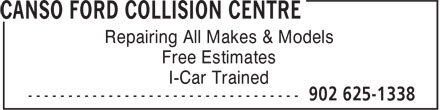 Canso Ford Collision Centre (902-625-1338) - Annonce illustrée======= - Repairing All Makes & Models Free Estimates I-Car Trained