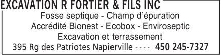 Fortier R & Fils Excavation Inc (450-245-7327) - Annonce illustrée======= - Fosse septique - Champ d'épuration Accrédité Bionest - Ecobox - Enviroseptic Excavation et terrassement