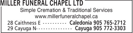 Miller Funeral Chapel Ltd (905-765-2712) - Annonce illustrée======= - www.millerfuneralchapel.ca Simple Cremation & Traditional Services