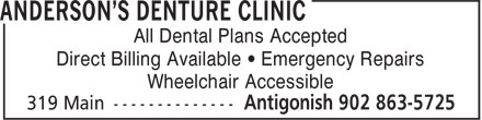 Anderson's Denture Clinic (902-863-5725) - Annonce illustrée======= - Direct Billing Available • Emergency Repairs Wheelchair Accessible All Dental Plans Accepted