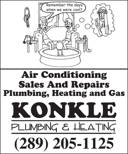 Konkle Plumbing & Heating Inc (905-563-4847) - Annonce illustrée======= - Sales And Repairs Plumbing, Heating and Gas KONKLE (289) 205-1125 Air Conditioning