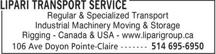 Lipari Transport Service (514-695-6950) - Annonce illustrée======= - Regular & Specialized Transport Industrial Machinery Moving & Storage Rigging - Canada & USA - www.liparigroup.ca