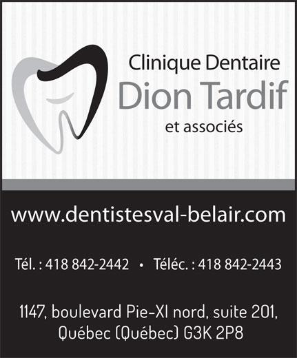 Clinique Dentaire Dion Tardif et Ass. (418-842-2442) - Annonce illustrée======= - Clinique Dentaire Dion Tardif et associés www.dentistesval-belair.com Tél. : 418 842-2442       Téléc. : 418 842-2443
