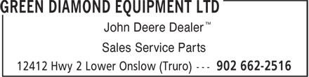 Green Diamond Equipment Ltd (902-662-2516) - Annonce illustrée======= - ™ John Deere Dealer Sales Service Parts ™ John Deere Dealer Sales Service Parts