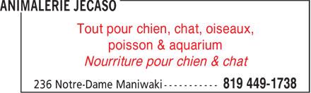 Animalerie Jecaso (819-449-1738) - Annonce illustrée======= - poisson & aquarium Nourriture pour chien & chat Tout pour chien, chat, oiseaux,