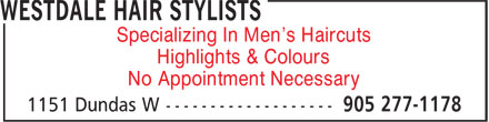 Westdale Hair Stylists (905-277-1178) - Annonce illustrée======= - Specializing In Men's Haircuts Highlights & Colours No Appointment Necessary