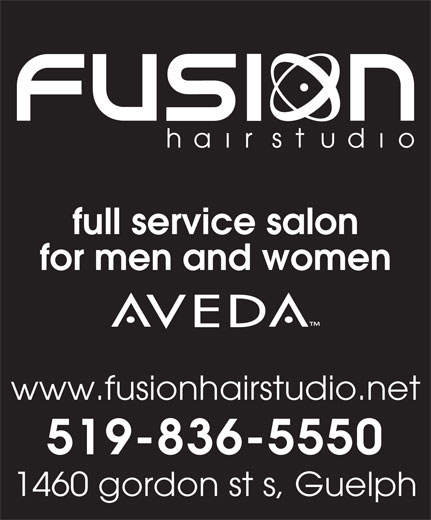 Fusion Hair Studio (519-836-5550) - Annonce illustrée======= - for men and women www.fusionhairstudio.net 519-836-5550 1460 gordon st s, Guelph full service salon