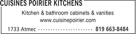 Poirier Kitchens (819-663-8484) - Display Ad - www.cuisinepoirier.com Kitchen & bathroom cabinets & vanities