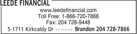 Leede Financial (204-728-7866) - Annonce illustrée======= - www.leedefinancial.com Toll Free: 1-866-720-7866 Fax: 204 728-9448