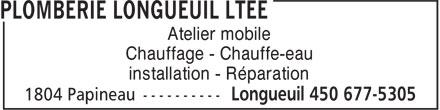 Plomberie Longueuil Ltée (450-677-5305) - Annonce illustrée======= - installation - Réparation Atelier mobile Chauffage - Chauffe-eau