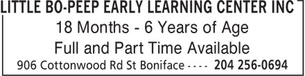 Little Bo-Peep Early Learning Center Inc (204-256-0694) - Display Ad - 18 Months - 6 Years of Age Full and Part Time Available