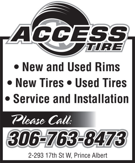 Access Tire (306-763-8473) - Display Ad - New and Used Rims New Tires   Used Tires Service and Installation 2-293 17th St W, Prince Albert New and Used Rims New Tires   Used Tires Service and Installation 2-293 17th St W, Prince Albert