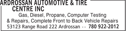 Ardrossan Automotive & Tire Centre Inc (780-922-2012) - Annonce illustrée======= - Gas, Diesel, Propane, Computer Testing & Repairs, Complete Front to Back Vehicle Repairs