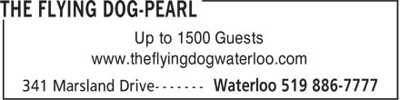 Flying Dog (519-886-7777) - Annonce illustrée======= - Up to 1500 Guests www.theflyingdogwaterloo.com