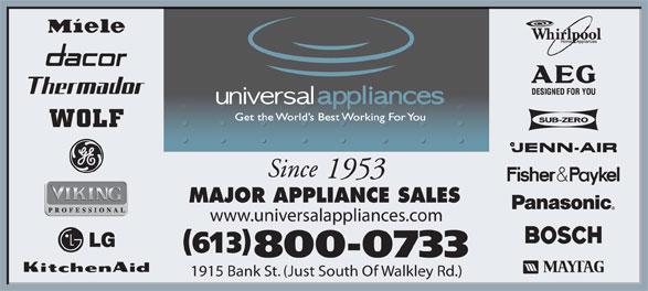 Appliances Universal (613-521-5002) - Annonce illustrée======= - Since 1953 MAJOR APPLIANCE SALES www.universalappliances.com 613 800-0733 1915 Bank St. (Just South Of Walkley Rd.)