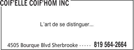 Coif'Elle Coif'Hom Inc (819-564-2664) - Annonce illustrée======= - L'art de se distinguer...