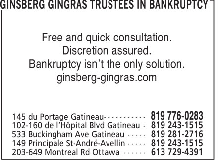 Ginsberg Gingras - Restructuring and Financial Health (819-776-0283) - Display Ad - Free and quick consultation. Discretion assured. Bankruptcy isn't the only solution. ginsberg-gingras.com