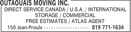 Outaouais Moving Inc. (819-771-1634) - Display Ad - DIRECT SERVICE CANADA / U.S.A. / INTERNATIONAL STORAGE / COMMERCIAL FREE ESTIMATES / ATLAS AGENT