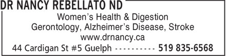 Dr Nancy Rebellato ND (519-835-6568) - Display Ad - Women's Health & Digestion Gerontology, Alzheimer's Disease, Stroke www.drnancy.ca