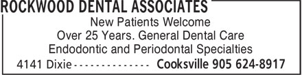 Rockwood Dental Associates (905-624-8917) - Annonce illustrée======= - New Patients Welcome Over 25 Years. General Dental Care Endodontic and Periodontal Specialties