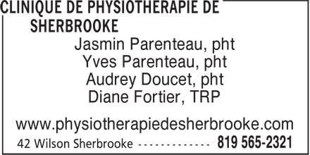 Clinique De Physiothérapie De Sherbrooke (819-565-2321) - Annonce illustrée======= - Jasmin Parenteau, pht Yves Parenteau, pht Audrey Doucet, pht Diane Fortier, TRP www.physiotherapiedesherbrooke.com