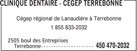 CLINIQUE D'HYGIÈNE DENTAIRE (450-470-2032) - Annonce illustrée======= - Cégep régional de Lanaudière à Terrebonne 1 855 833-2032