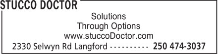 Stucco Doctor (250-474-3037) - Display Ad - Solutions Through Options www.stuccoDoctor.com