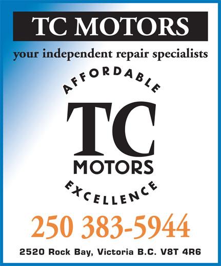 T C Motors (250-383-5944) - Annonce illustrée======= - 2520 Rock Bay, Victoria B.C. V8T 4R6 2520 Rock Bay, Victoria B.C. V8T 4R6