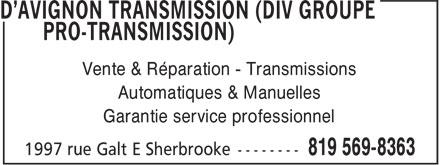 D'Avignon Transmission (Div Groupe Pro-Transmission) (819-569-8363) - Annonce illustrée======= - Vente & Réparation - Transmissions Automatiques & Manuelles Garantie service professionnel